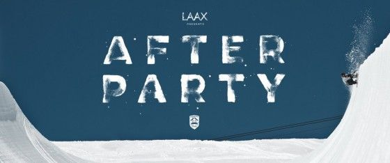 LAAX The Movie III – Afterparty