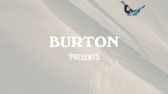 Burton Snowboards Presents – Ben Ferguson