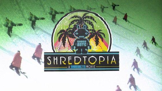 Shredtopia – Teaser