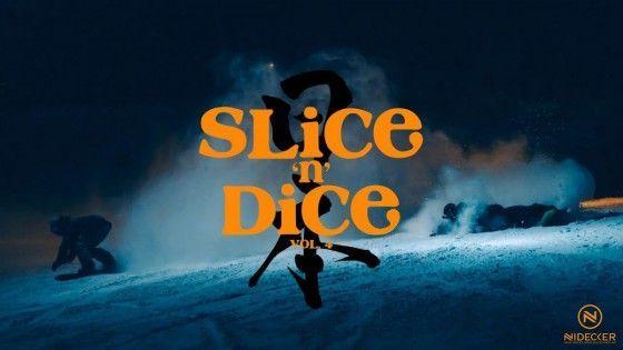 Slice 'n' Dice #4