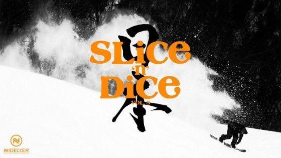 Slice 'n' Dice #5